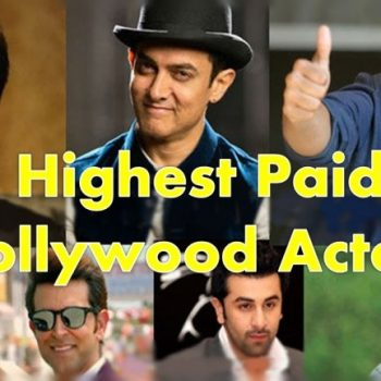 Top Ten Highest Paid Bollywood Actors in 2015